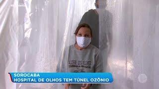 Sorocaba: Hospital de Olhos tem túnel de ozônio