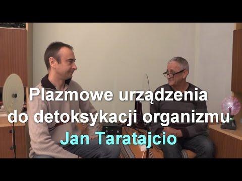 Plazmowe urządzenia do detoksykacji organizmu - Jan Taratajcio