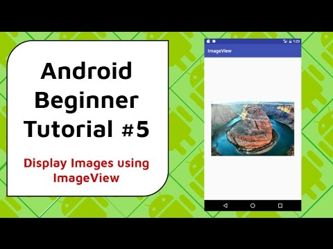 Android Beginner Tutorial #5 - How to Display Images in Your App Using An ImageView
