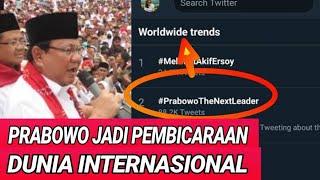 Video #PrabowoTheNextleader TRENDING TOPIC DUNIA DI WORLD WIDE,DUNIA TAHU ADA PEMIMPIN BARU;PILPRES 2019; MP3, 3GP, MP4, WEBM, AVI, FLV Maret 2019