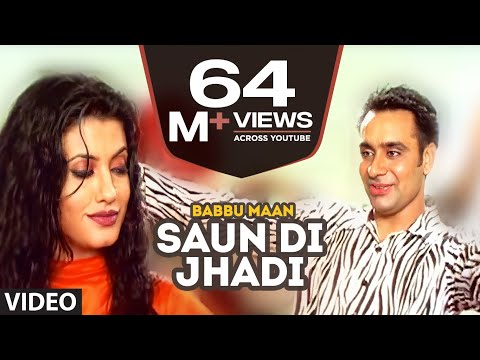 Babbu Maan : Saun Di Jhadi Full Video Song | Saun Di Jhadi | Hit Punjabi Song