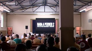 Detentos assistem Nada a Perder 2 em Penitenciária de Sorocaba