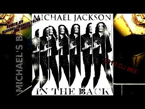 Michael Jackson - In The Back (Rare Tracks) [ReMix#] 2019