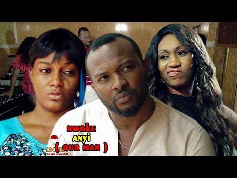 Nwoke Anyi 2 (Our Man) - 2018 Latest Nigerian Nollywood Igbo Movie Full HD