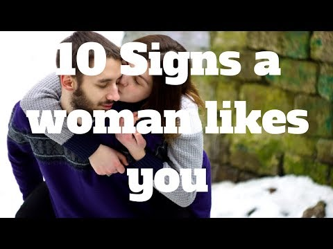10 Signs A Woman Likes You