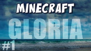 Minecraft - Gloria Part 1 - Baconey Rays!
