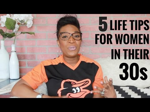 5 Life Tips For Women In Their 30s