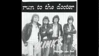 Slinky - Run To The Docter videoklipp