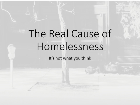 The Real Cause of Homelessness