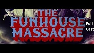 Nonton The Funhouse Massacre Full Cast Film Subtitle Indonesia Streaming Movie Download