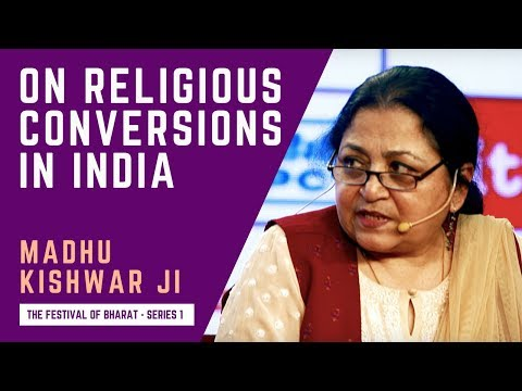 S1: Javed Akhtar Told me This Typically Indian Story About Conversions - Madhu Kishwar