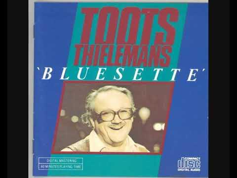 Toots Thielemans – Bluesette (Full Album)