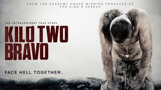 Nonton Kilo Two Bravo  2014  Trailer   David Elliot  Mark Stanley  Scott Kyle Film Subtitle Indonesia Streaming Movie Download