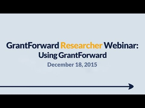 GrantForward Webinar held on December 18, 2015, for researchers and faculty at subscribing institutions. This webinar covers using GrantForward in general-- how to create accounts, search for grants, view grant and sponsor pages, use filters, manipulate results, create profiles, and receive grant recommendations. For more information about how to use GrantForward, visit www.GrantForward.com/support.