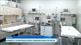 Bauru: começa a funcionar unidade para Covid-19