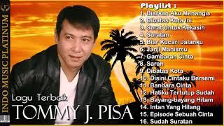 Video Tommy J  Pisa   Koleksi Lagu Terbaik Sepanjang Karir   HQ Audio !!! MP3, 3GP, MP4, WEBM, AVI, FLV September 2019