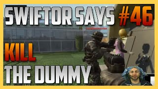 Swiftor Says #46 Kill The Dummy | Swiftor