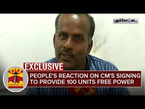 Peoples-Reaction-on-CMs-signing-to-provide-100-Units-Free-Power-Thanthi-TV