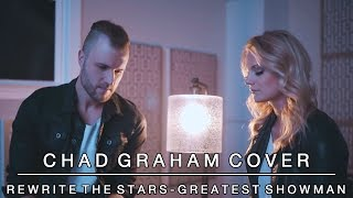 Video Rewrite the Stars cover from The Greatest Showman | Chad Graham featuring Fallon Graham MP3, 3GP, MP4, WEBM, AVI, FLV Juni 2018