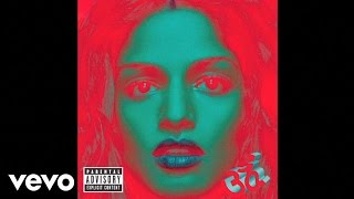 M.I.A. - Bad Girls (Official Audio)