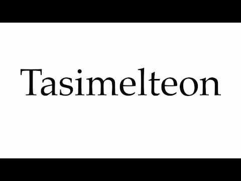 How to Pronounce Tasimelteon