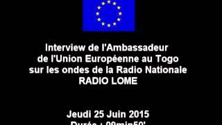 Coopération Togo - UE - Emission anglaise sur Radio Lomé (25/06/2015)