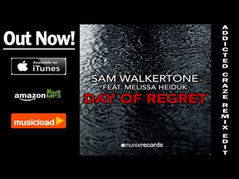 Sam Walkertone ft. Melissa Heiduk - Day of Regret