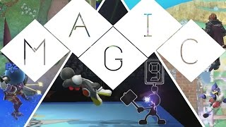 MAGIC (Smash 4 montage, go figure right?!)