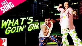 Whats Going On  - Song - Salaam Namaste