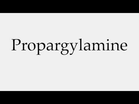 How to Pronounce Propargylamine