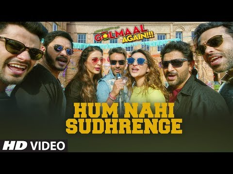 Hum Nahi Sudhrenge | Golmaal Again (2017) Movie Song