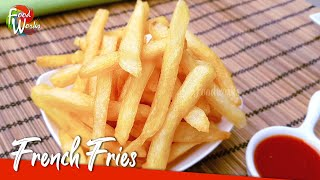French Fries Recipe   How to Make Crispy French Fries   Homemade Perfect McDonald's French Fries