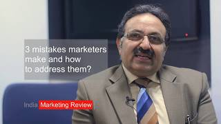 3 Mistakes India Marketers Make by Dr Alok Bharadwaj CreoVate