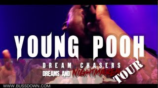 YOUNG POOH : DREAMS AND NIGHTMARES TOUR MEEK MILL, DRAKE, WALE BUSSDOWN.COM