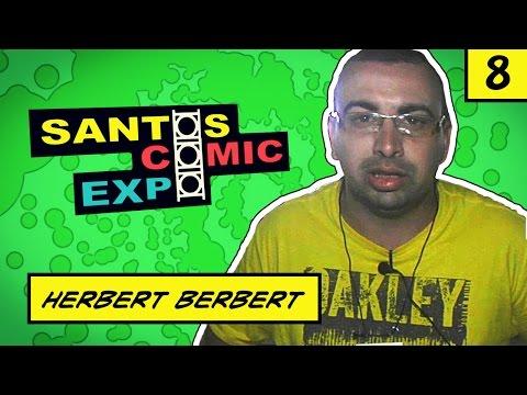 E08 HERBERT BERBERT | SANTOS COMIC EXPO 2014
