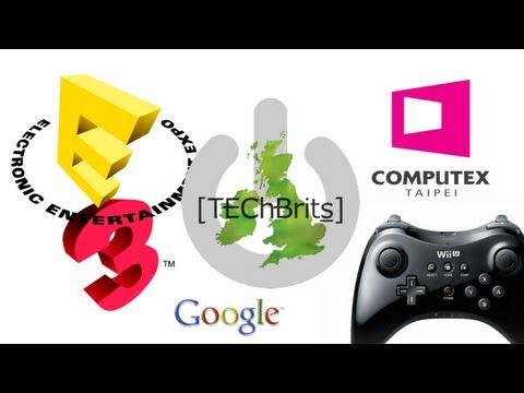 [TEChBrits] - #020 - E3 Roundup, Computex, and Google Maps (видео)