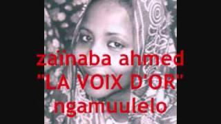 "Download Lagu zainaba ahmed ""la voix d'or  ngamuulelo Mp3"