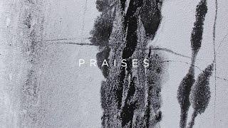Praises // Josh Baldwin // Have It All Official Lyric Video