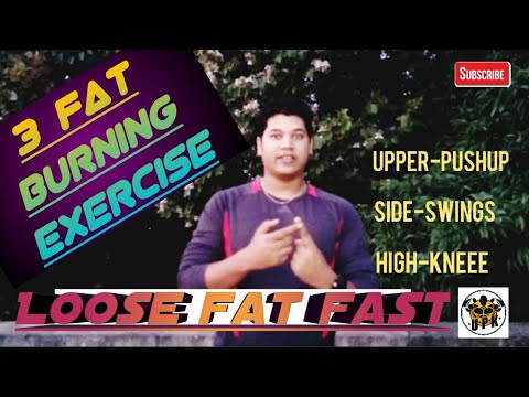 Fat burner - 3 FAT BURNING EXERCISE