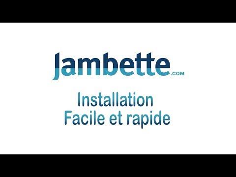 Installation facile et rapide - Jambette