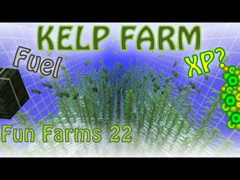 Kelp Fuel And XP Farm, Fixed Ice Farm And New 1.13 Mob Water Mechanics [Fun Farms 22]