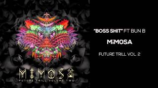 MiM0SA - Boss Shit ft. Bun B Video