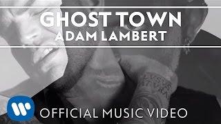 """Adam Lambert - """"Ghost Town"""" [Official Music Video] - YouTube"""