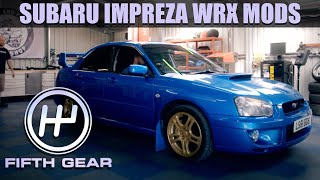 How to modify a Subaru Impreza WRX to go even faster | Fifth Gear by Fifth Gear