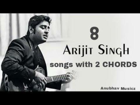 Play 8 Arijit Singh songs on guitar using 2 Chords