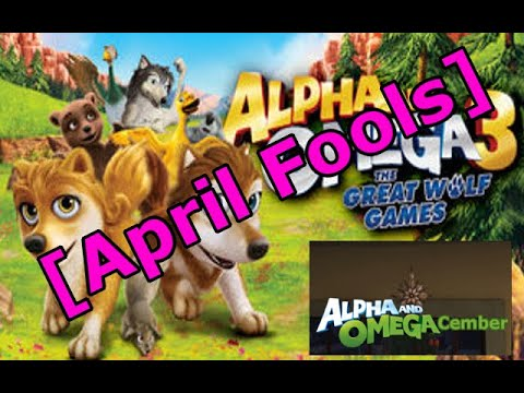 Alpha and Omega-Cember: Alpha and Omega 3 The Great Wolf Games (April fools)
