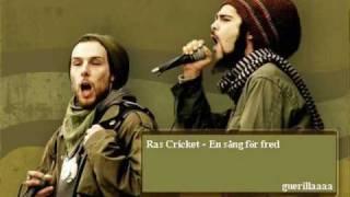 Ras Cricket - En Sång För Fred