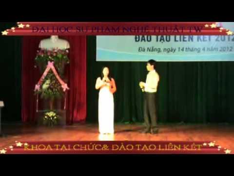 Chương trình Văn nghệ chào mừng Hội nghị Đào tạo liên kết tại Đà Nẵng.mp4