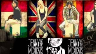Jenny and the Mexicats -  Verde más allá A ella no le gusta trabajar) ♫
