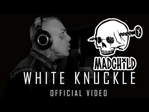 Madchild - White Knuckles